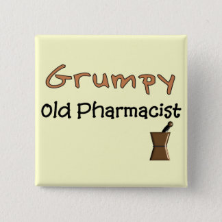 Grumpy Old Pharmacist T-Shirts and Gifts 15 Cm Square Badge