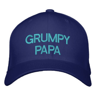 GRUMPY PAPA - Customizable Cap by eZaZZaleMan Embroidered Baseball Caps