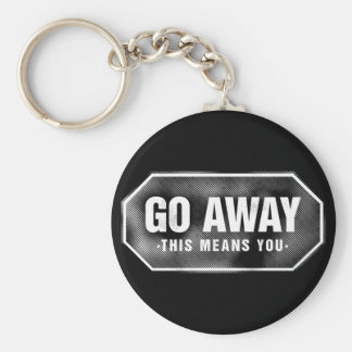 Grunge 'Go Away' sign Key Chains