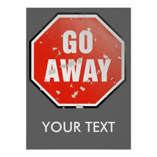 Grunge 'Go Away' sign template - Poster