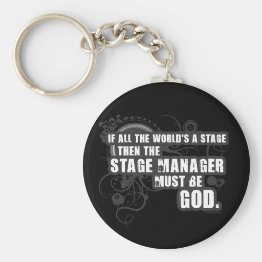 Grunge Stage Manager God Keychains