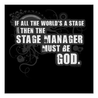 Grunge Stage Manager God Poster