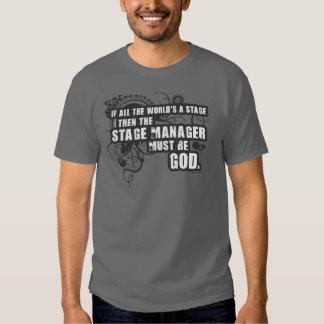 Grunge Stage Manager God Tshirt