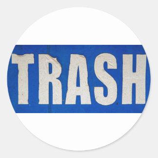 Grungy Trash Sign Round Sticker
