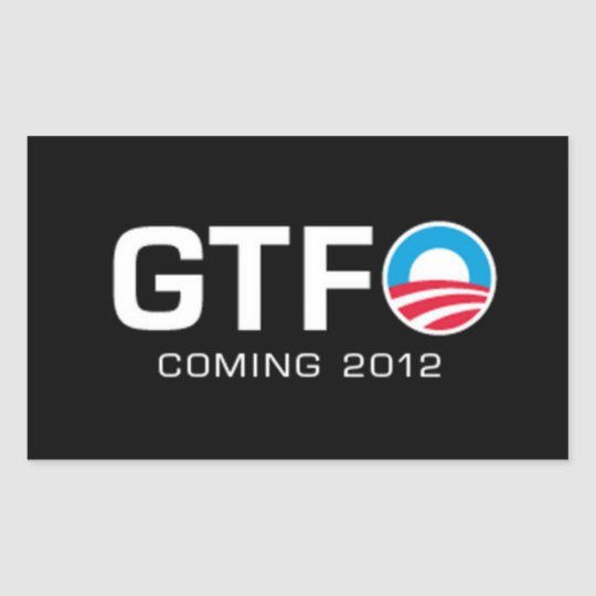 GTFO - Coming 2012 Rectangular Sticker
