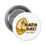 Guam Hafa Dai Button