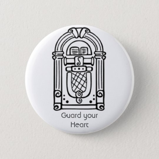 Guard your Heart 6 Cm Round Badge