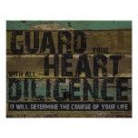 Guard Your Heart Diligence Proverbs 4:23 Bible Poster