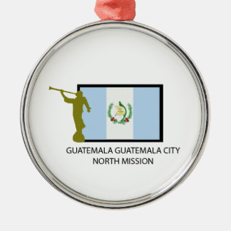 GUATEMALA GUATEMALA CITY NORTH MISSION LDS CTR CHRISTMAS ORNAMENT