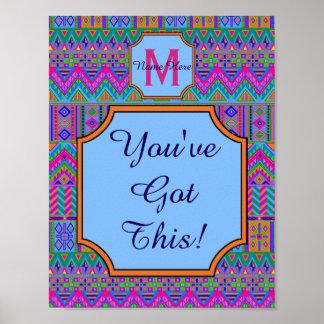 Guatemalan Tribal Monogram Youve Got This School Poster