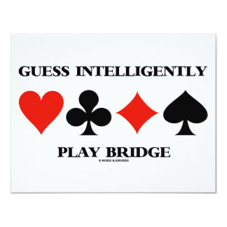 Guess Intelligently Play Bridge (Four Card Suits) 11 Cm X 14 Cm Invitation Card