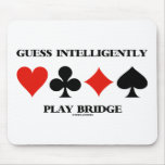 Guess Intelligently Play Bridge (Four Card Suits) Mousepad