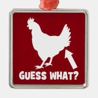 Guess What? Chicken Butt Silver-Colored Square Decoration