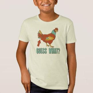 Guess What?.....Chicken Butt! T-Shirt