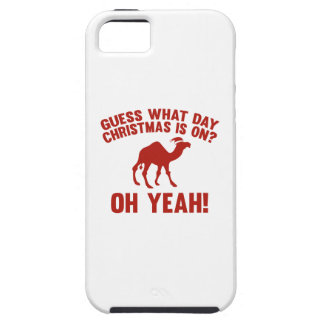 Guess What Day Christmas Is On Oh Yeah iPhone 5/5S Cases