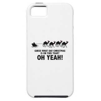Guess What Day Christmas Is On This Year? Oh Yeah! iPhone 5 Cover