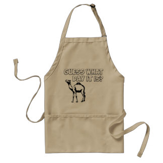 Guess What Day it Is? Hump Day Camel Standard Apron