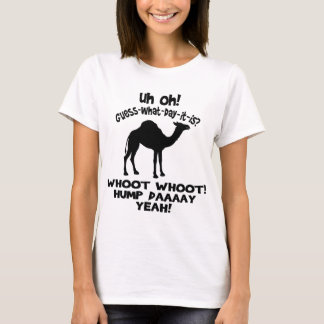 Guess What Day It Is Hump Day Camel T-shirt