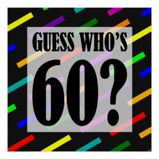 Guess Who's 60 Birthday Party Poster