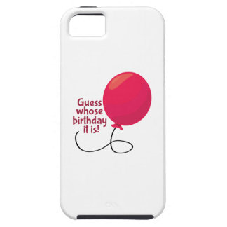 Guess Whose Birthday iPhone 5 Cover