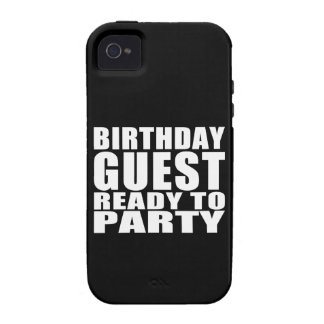 Guests Birthday Guest Ready to Party Case-Mate iPhone 4 Cover
