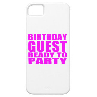 Guests Birthday Guest Ready to Party iPhone 5/5S Cover