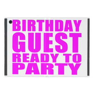 Guests Birthday Guest Ready to Party iPad Mini Covers