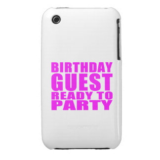 Guests Birthday Guest Ready to Party iPhone 3 Case