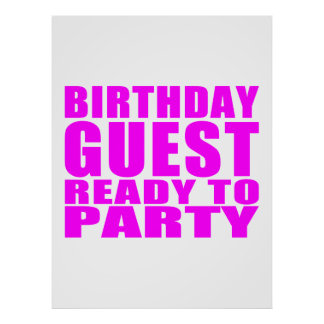 Guests : Birthday Guest Ready to Party Posters