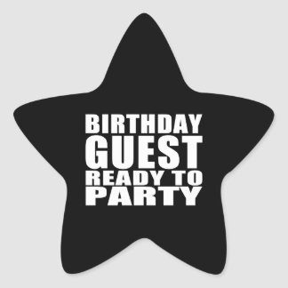 Guests : Birthday Guest Ready to Party Star Sticker
