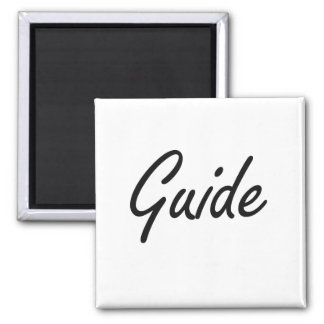 Guide Artistic Job Design Square Magnet