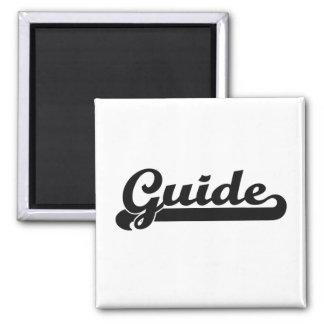 Guide Classic Job Design Square Magnet