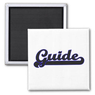 Guide Classic Job Design Square Magnet