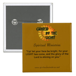 Guided by the Light Custom Pinback Button