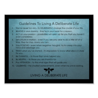 Guidelines For Living A Deliberate Life Poster