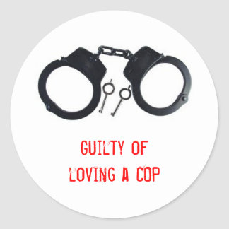 Guilty of loving a COP Round Stickers