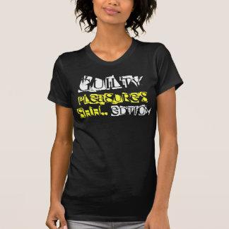 Guilty , Pleasure's, Shh.., Edtion Tshirt
