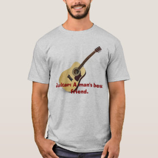 Guitar: A man's best friend. T-Shirt