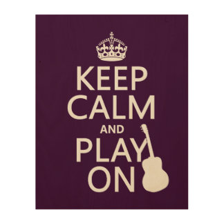 Guitar - Keep Calm and Play On (every colour) Wood Wall Art