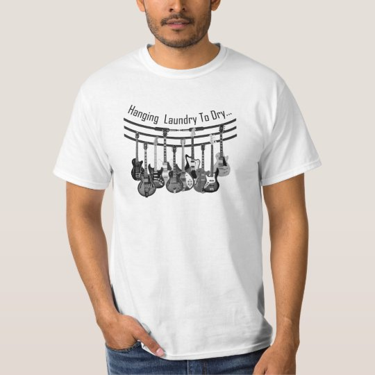 Guitar Player Hanging Laundry To Dry T-Shirt