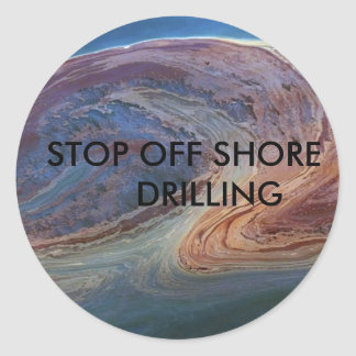 gulf oil 2, STOP OFF SHORE      DRILLING Round Sticker