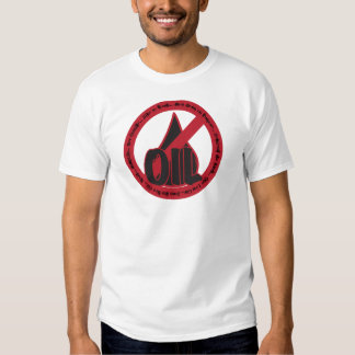 Gulf Oil Disaster: No Oil T-shirts