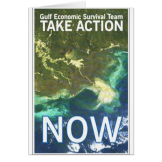 gulf oil spill take action greeting card