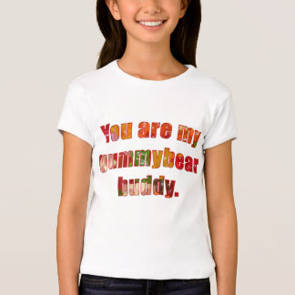 Gummybear buddy T-Shirt