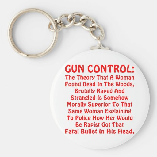 Gun Control A Woman Found Dead In The Woods Keychains