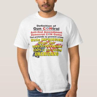 Gun Control Anti-2nd Amendment Democrat Con Game T T-Shirt