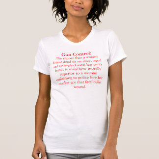 Gun Control Tee Shirts