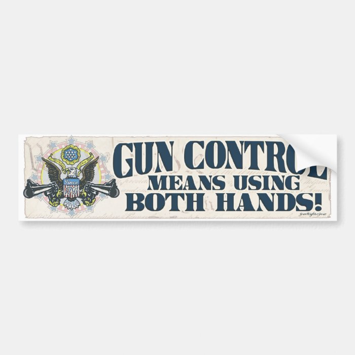Gun Control: Using Both Hands Gun-Toting Eagle Bumper Sticker