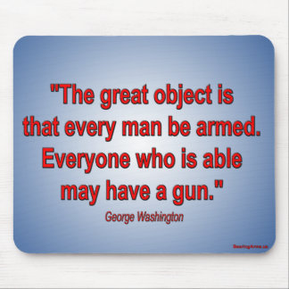 Gun Rights - George Washington Mousepad
