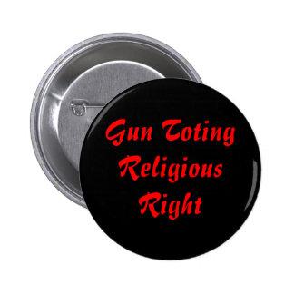 Gun Toting, Religious Right Pins